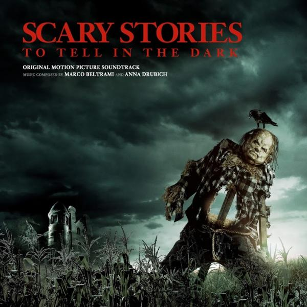 Marco Beltrami and Anna Drubich Scary Stories to Tell in the Dark Original Motion ...