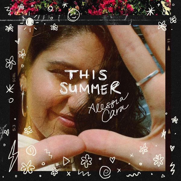 Alessia Cara   This Summer