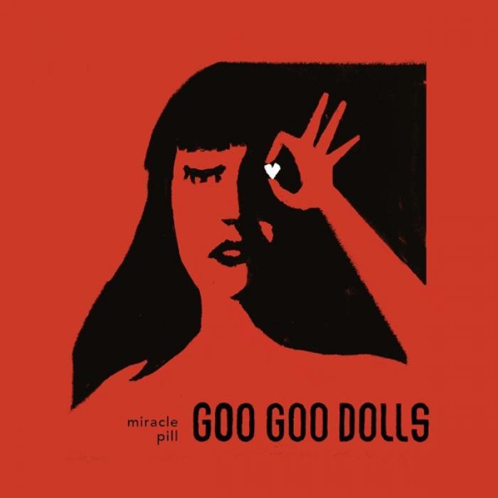 The Goo Goo Dolls - Miracle Pill (2019)