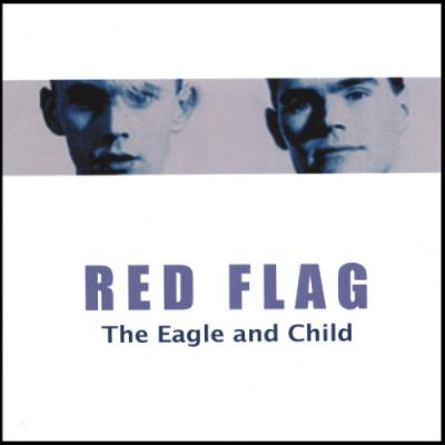 Red Flag - The Eagle And Child (2000) FLAC