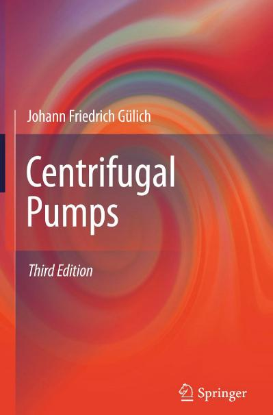 Johann Friedrich G 252 lich auth  - Centrifugal Pumps-Springer-Verlag Berlin Heide...