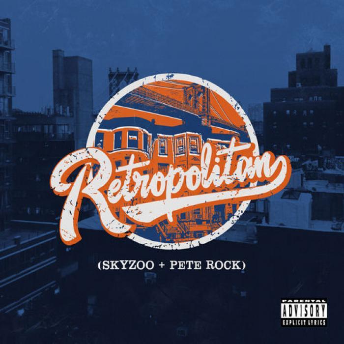 Skyzoo & Pete Rock   Retropolitan