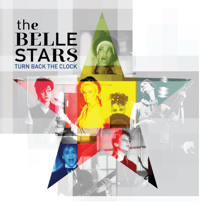 The Belle Stars   Turn Back The Clock (2019)