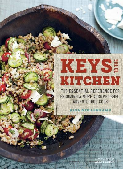 Aida Mollenk&'s Keys to the Kitchen