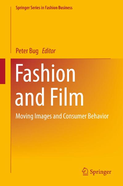 Fashion and Film Moving Images and Consumer Behavior