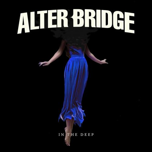 Alter Bridge   In The Deep (2019)