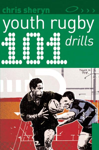101 Youth Rugby Drills (101 Drills)