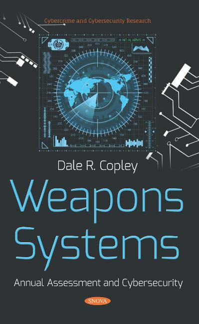 Weapons Systems Annual Assessment and Cybersecurity
