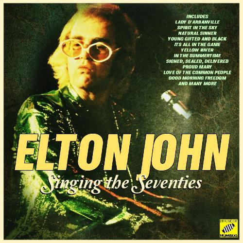 Elton John   Singing The Seventies (2019)