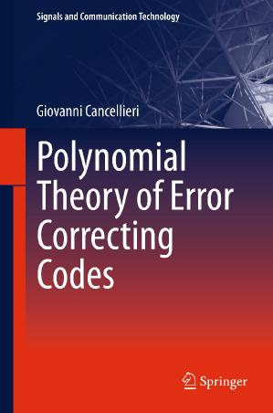 Polynomial Theory of Error Correcting Codes