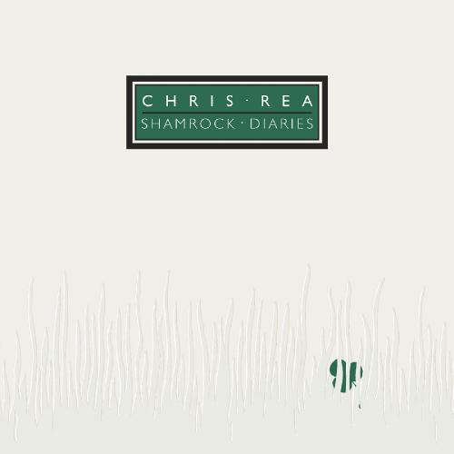 Chris Rea   Shamrock Diaries (Deluxe Edition) (2019) Remaster